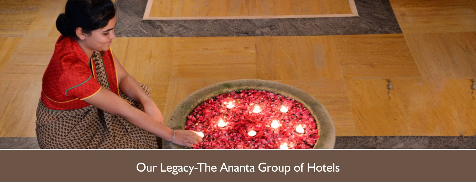 Our Legacy-The Ananta Group of Hotels