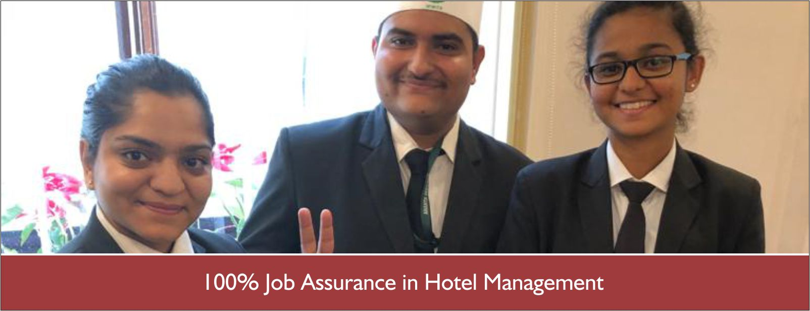 Why hotel management course has 100% placement guarantees?